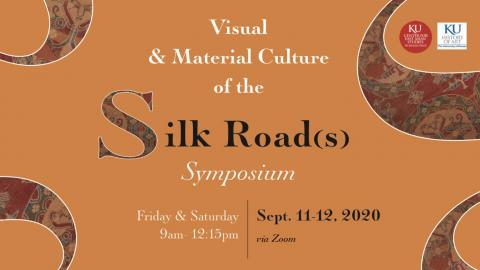 Visual & Material Culture of the Silk Road Conference