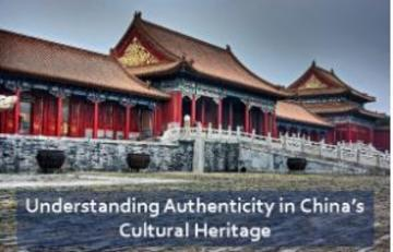 Understanding Authenticity in China's Cultural Heritage